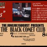 今年も開催!6.7.8月・三ヶ月連続企画「THE BLACK COMET CLUB2012」!